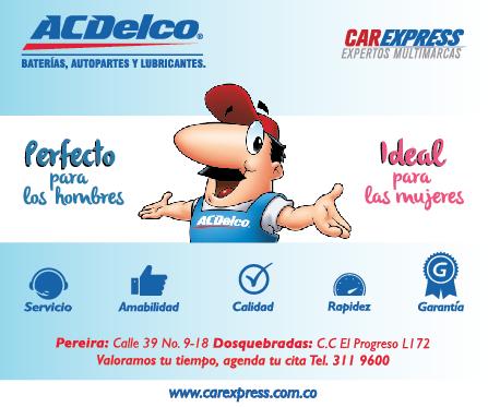 ACDelco Car Express, centro de servicios de mecánica rápida en Pereira y Dosquebradas